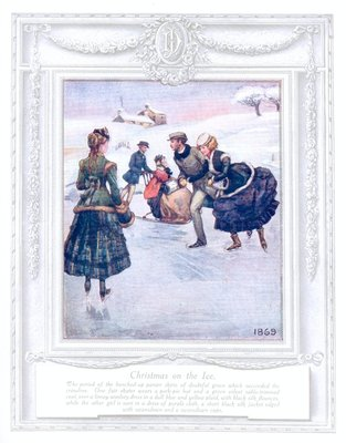 'Christmas on the ice' (1869). 'Upwards of a Century'. Dickins and Jones catalogue illustrating 100 years of fashion, 1909.